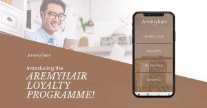Aremyhair Customer Loyalty Programme - Aremyhair Singapore Blog