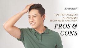 Hair Attachment Techniques for Hair Replacement System - Aremyhair Singapore Blog