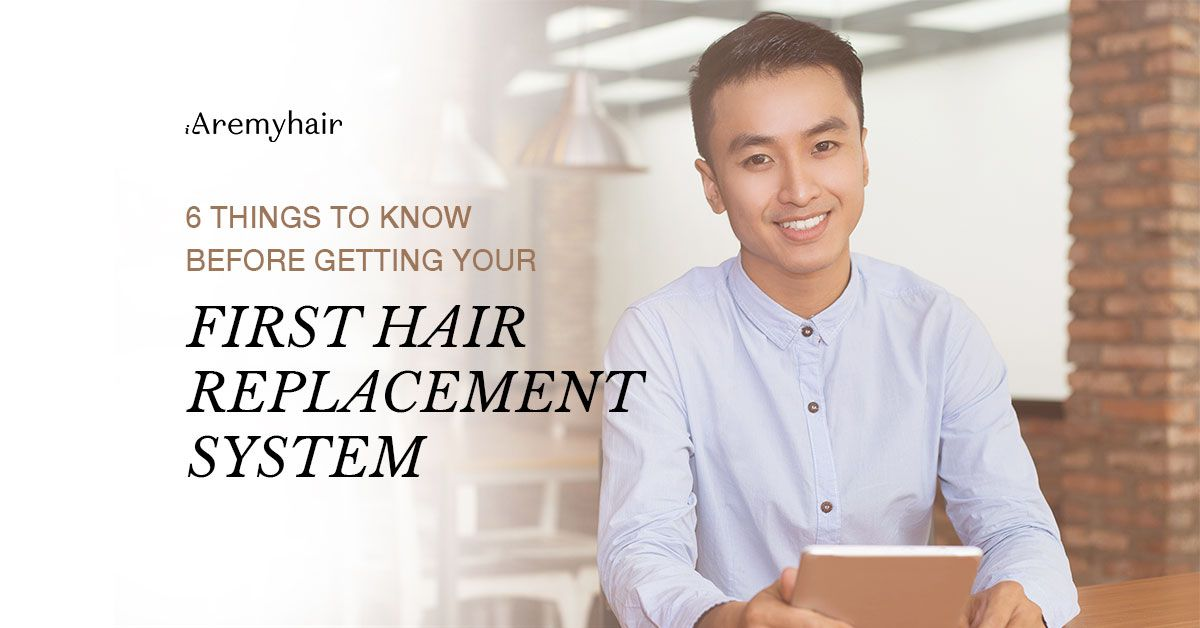 A Starter Guide on Hair Replacement System - Aremyhair Singapore Blog