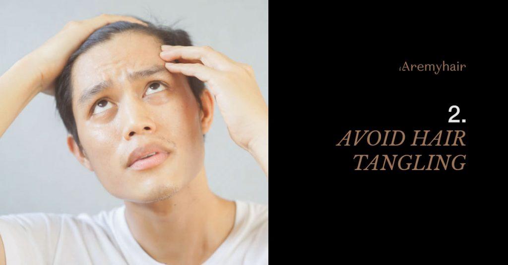 Avoid Hair Tangling